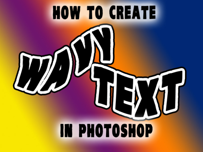 How to Create Wavy Text in Photoshop